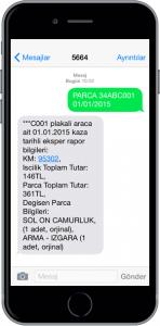 SMS ile Kazada Değişen Parçaları Öğrenmek